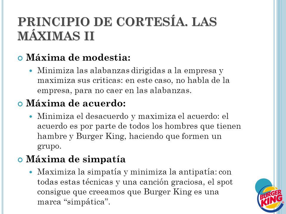 PRINCIPIO DE CORTESÍA. LAS MÁXIMAS II