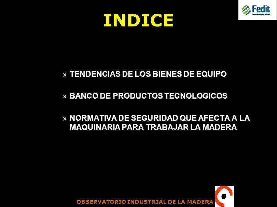 INDICE TENDENCIAS DE LOS BIENES DE EQUIPO