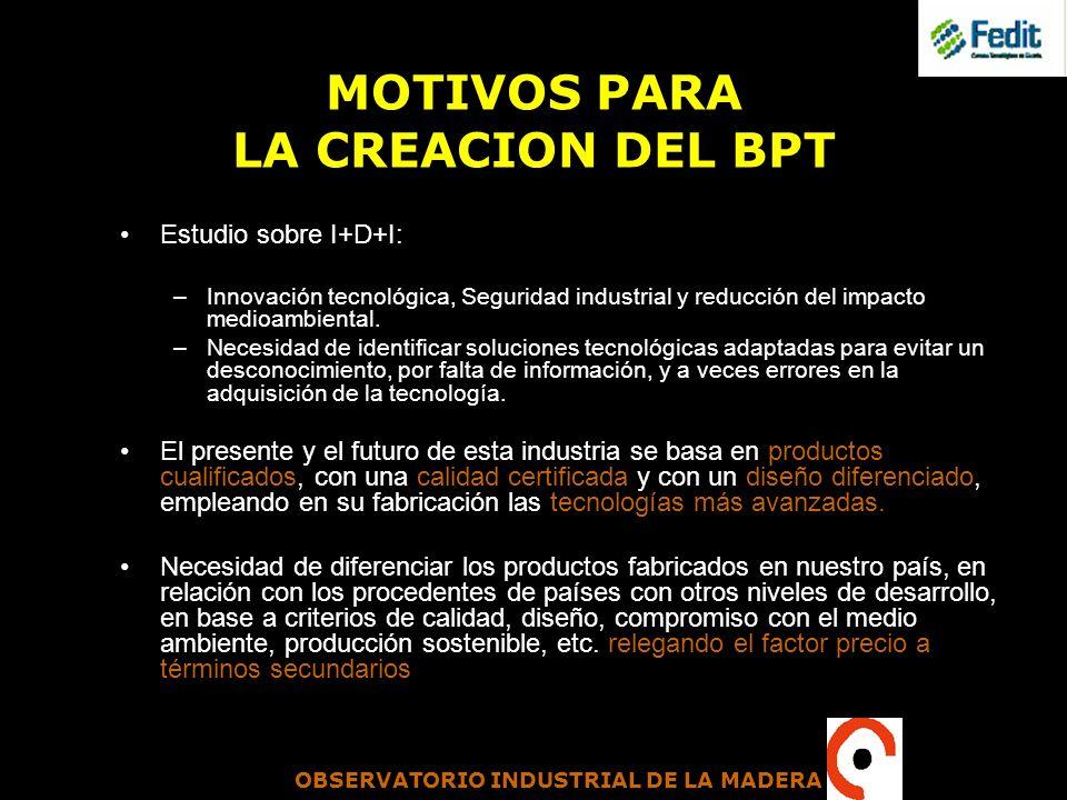 MOTIVOS PARA LA CREACION DEL BPT