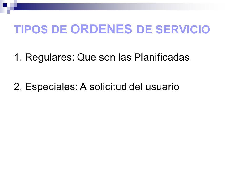 TIPOS DE ORDENES DE SERVICIO