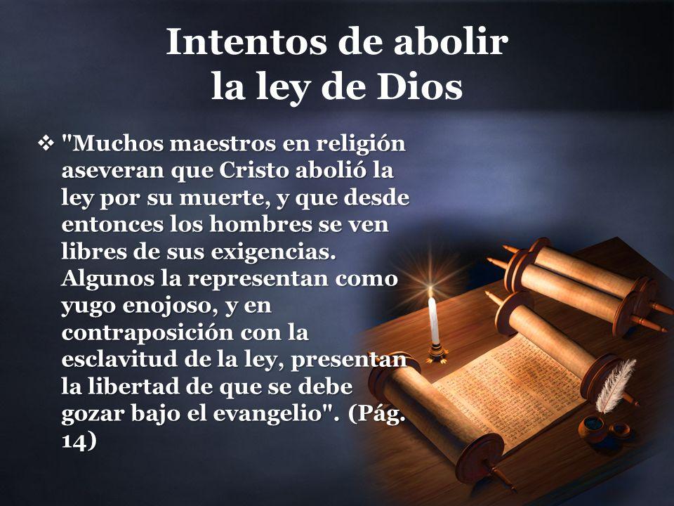 Intentos de abolir la ley de Dios