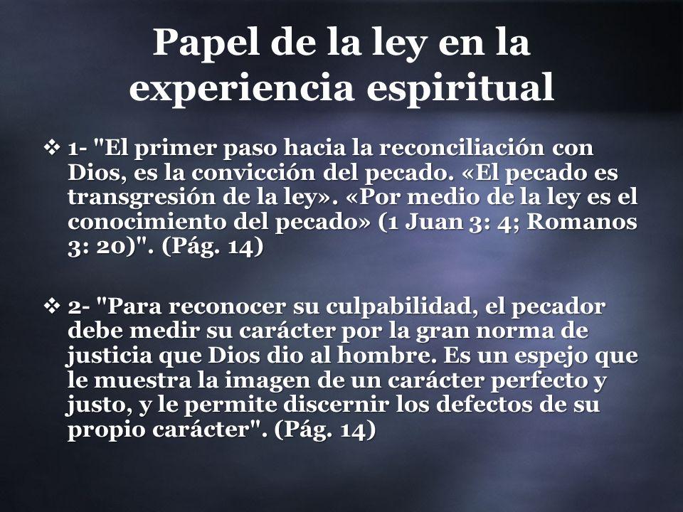 Papel de la ley en la experiencia espiritual