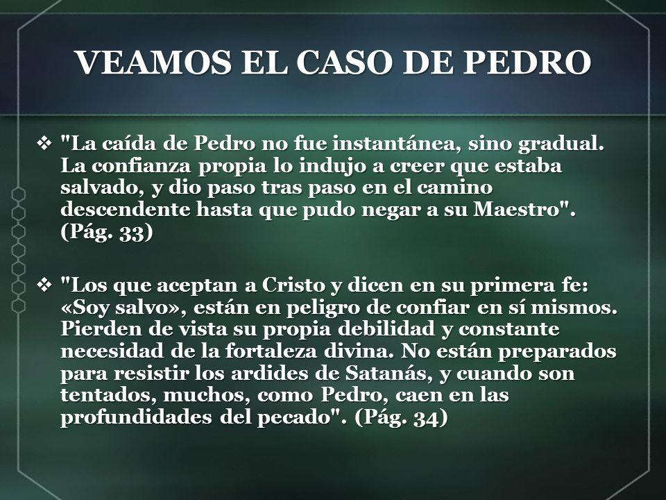 VEAMOS EL CASO DE PEDRO