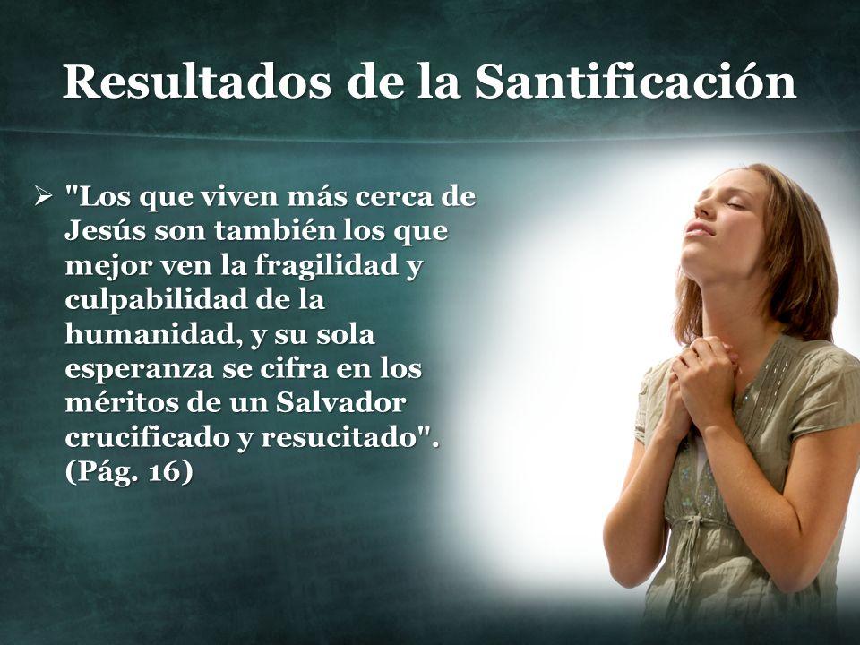 Resultados de la Santificación