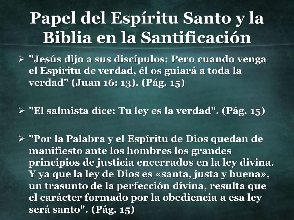Papel del Espíritu Santo y la Biblia en la Santificación