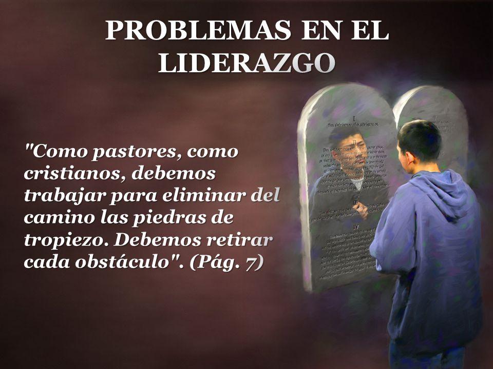 PROBLEMAS EN EL LIDERAZGO