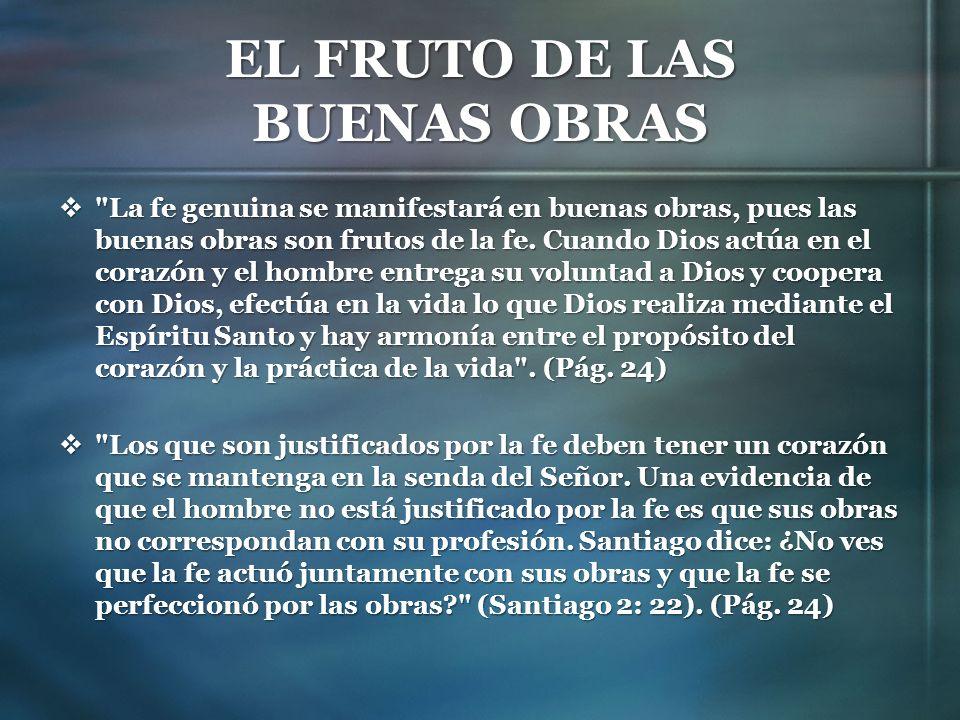 EL FRUTO DE LAS BUENAS OBRAS