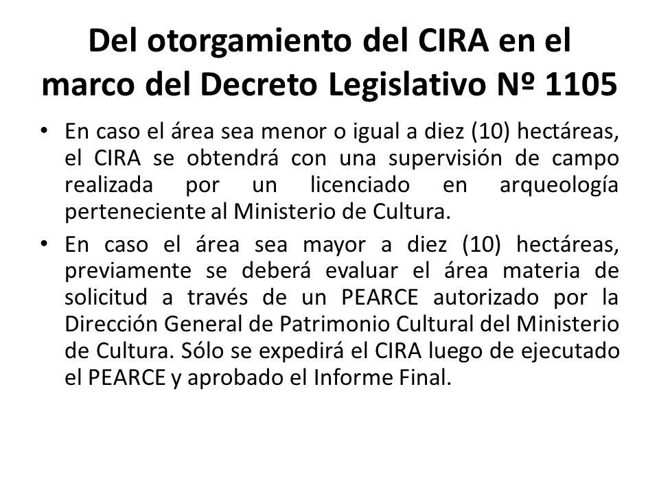 Del otorgamiento del CIRA en el marco del Decreto Legislativo Nº 1105
