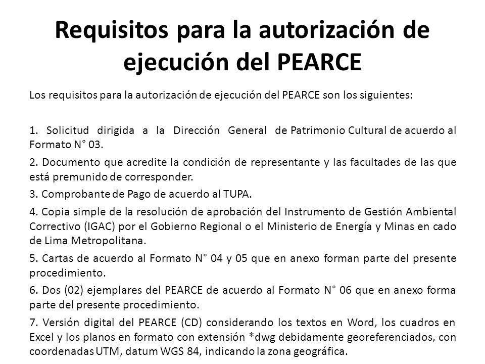 Requisitos para la autorización de ejecución del PEARCE