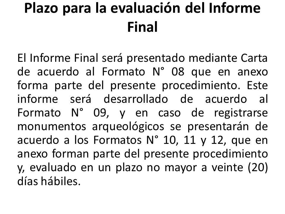 Plazo para la evaluación del Informe Final