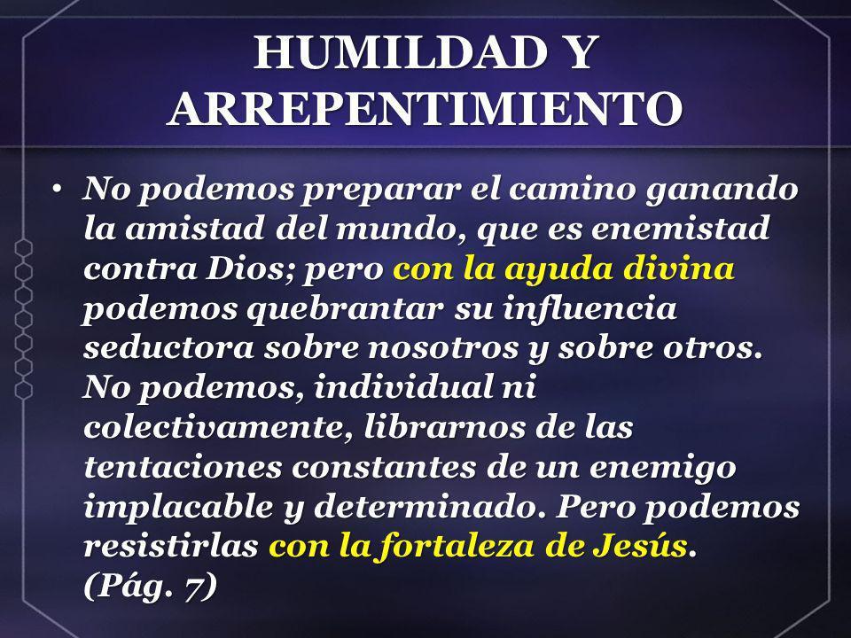 HUMILDAD Y ARREPENTIMIENTO