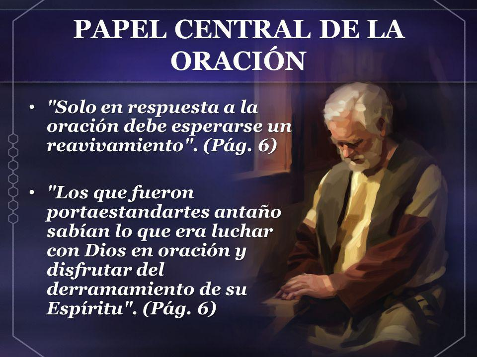 PAPEL CENTRAL DE LA ORACIÓN