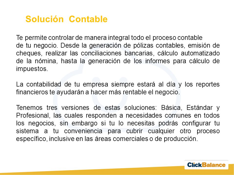 Solución Contable Te permite controlar de manera integral todo el proceso contable.