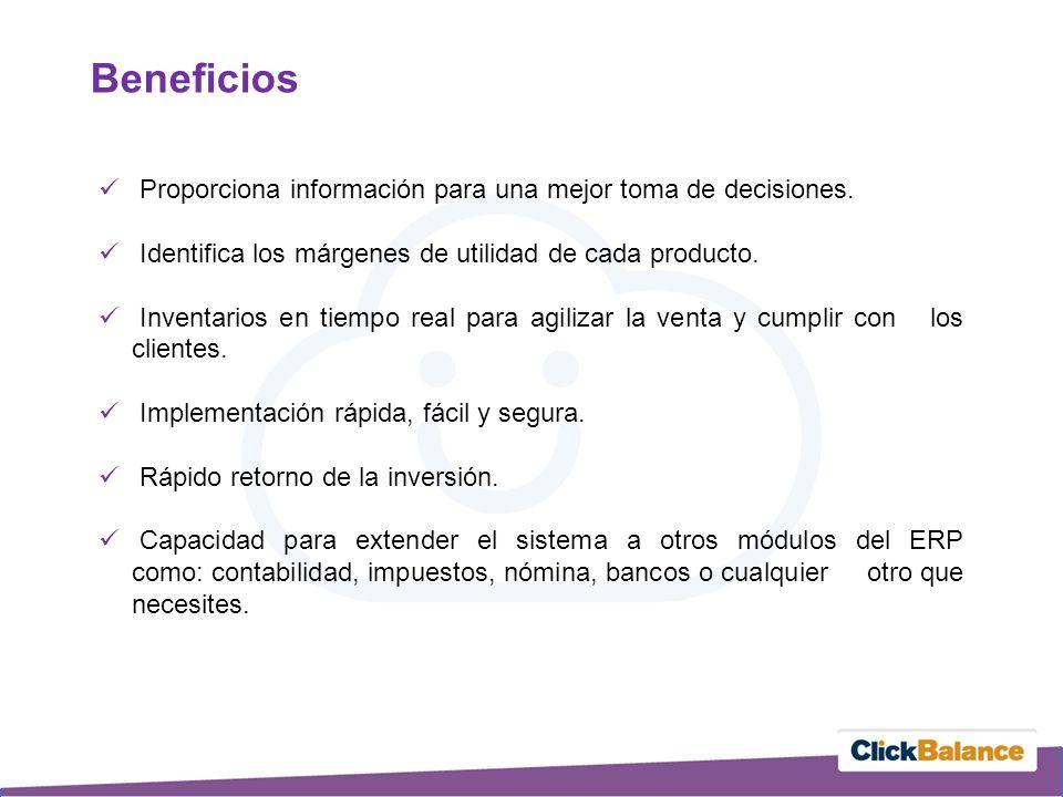 Beneficios Proporciona información para una mejor toma de decisiones.