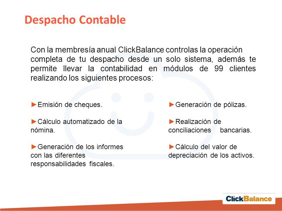 Con la membresía anual ClickBalance controlas la operación