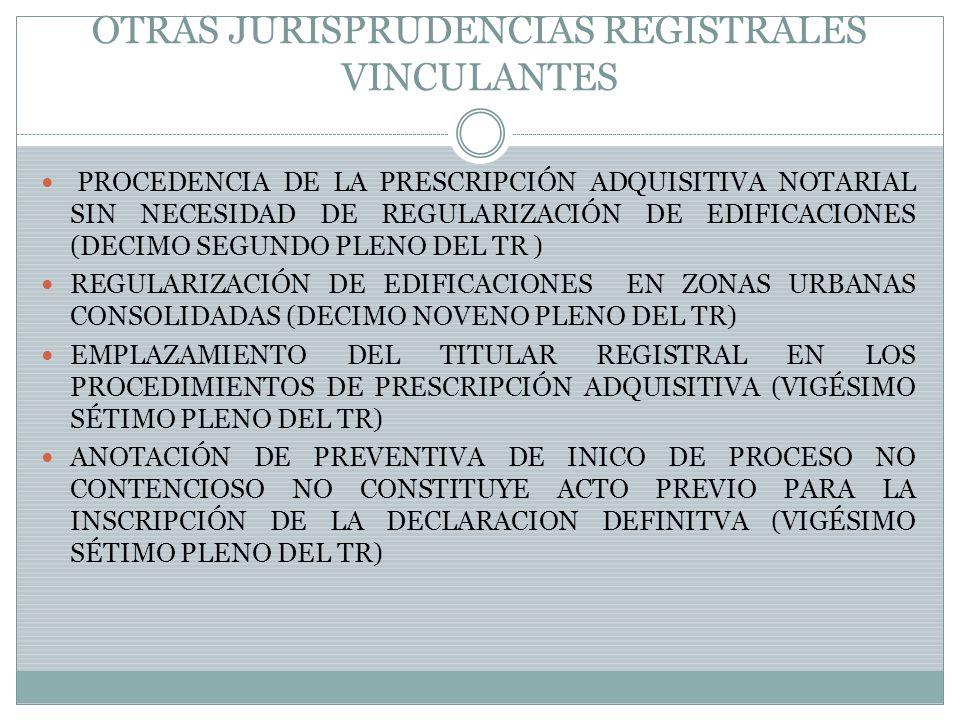 OTRAS JURISPRUDENCIAS REGISTRALES VINCULANTES