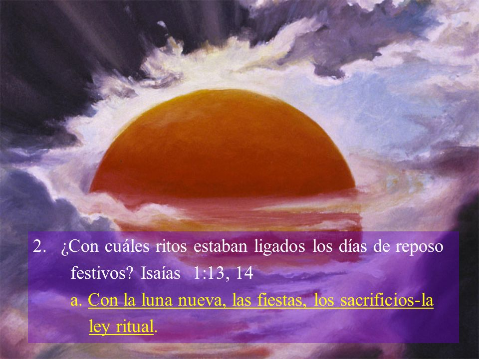 2. ¿Con cuáles ritos estaban ligados los días de reposo