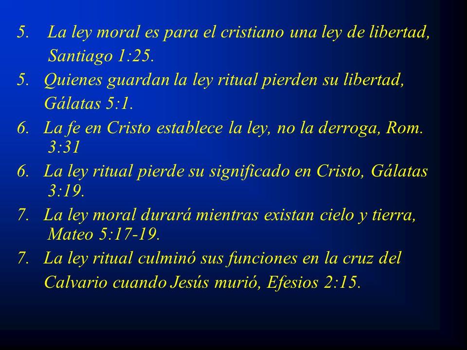 La ley moral es para el cristiano una ley de libertad,