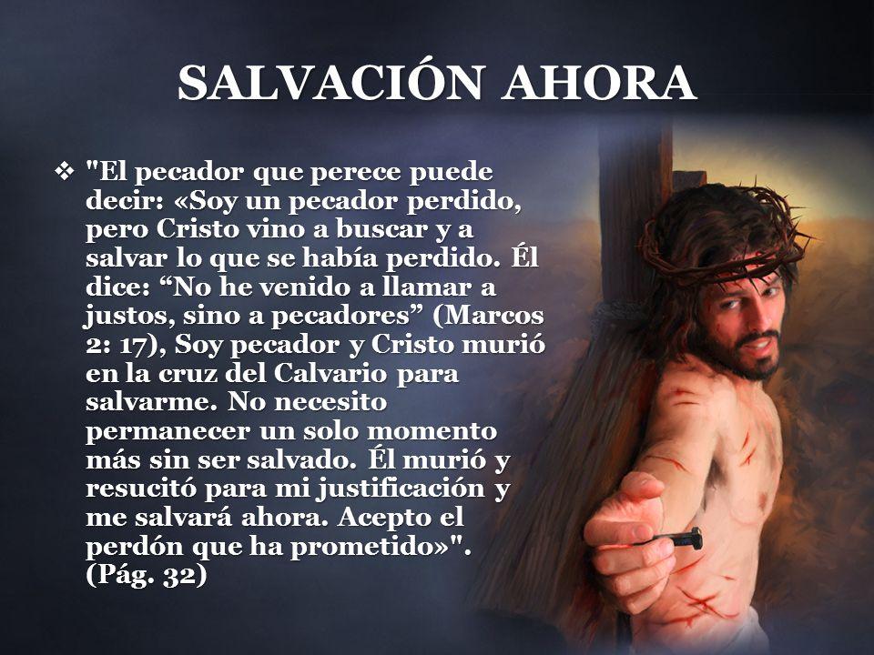 SALVACIÓN AHORA