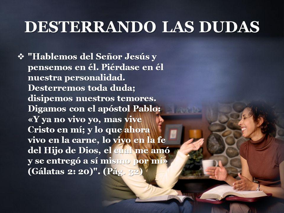 DESTERRANDO LAS DUDAS