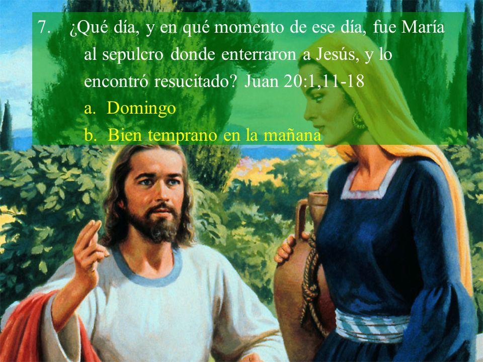 ¿Qué día, y en qué momento de ese día, fue María