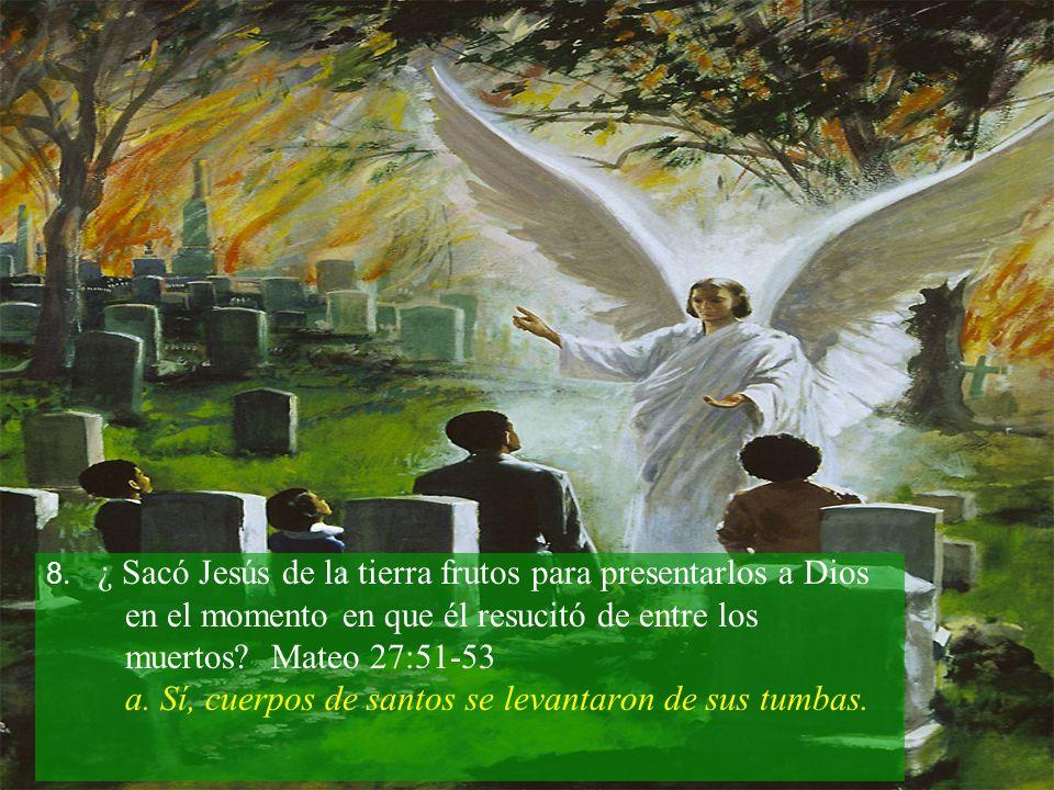 en el momento en que él resucitó de entre los muertos Mateo 27:51-53