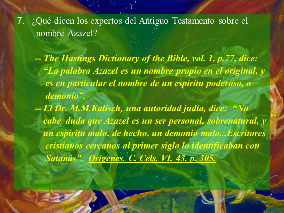 7. ¿Qué dicen los expertos del Antiguo Testamento sobre el