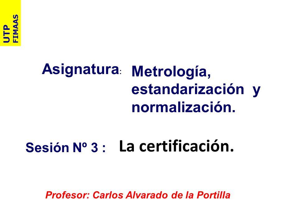 La certificación. Asignatura: