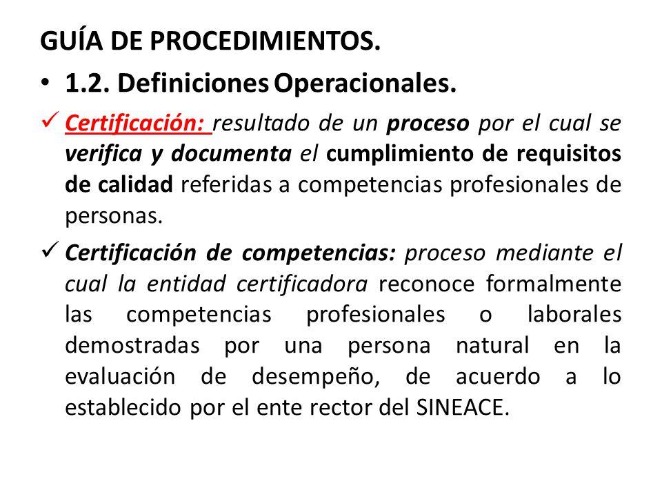 GUÍA DE PROCEDIMIENTOS. 1.2. Definiciones Operacionales.