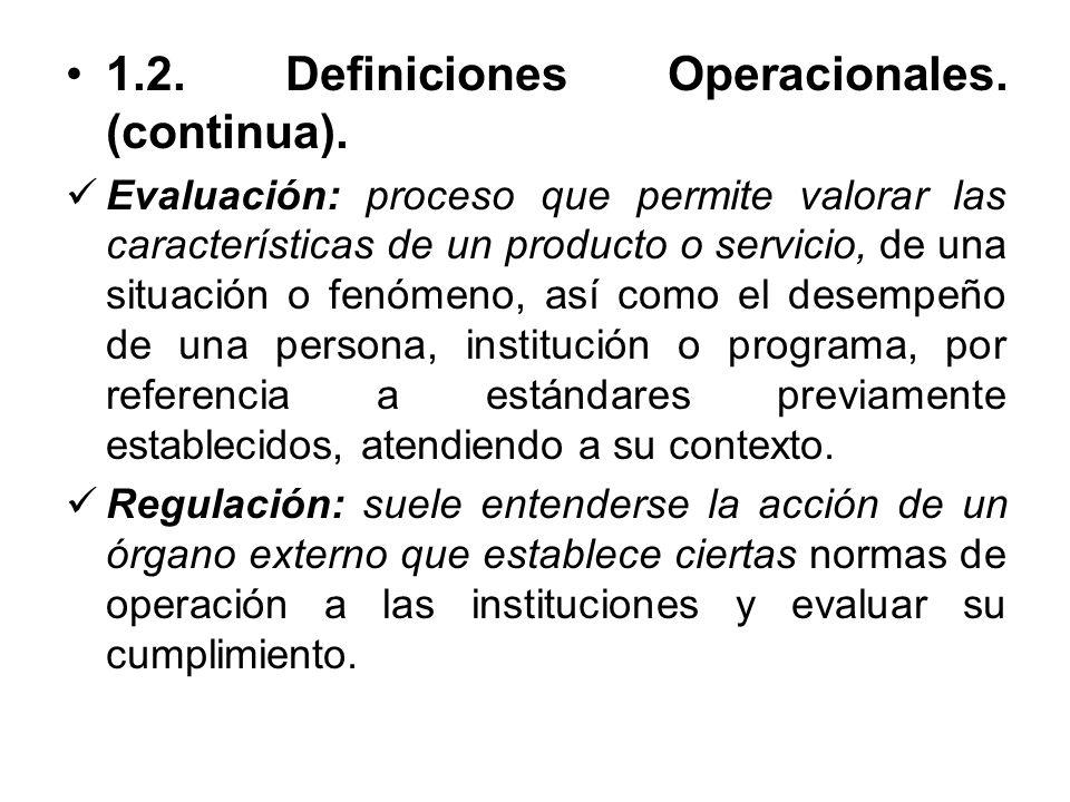 1.2. Definiciones Operacionales. (continua).