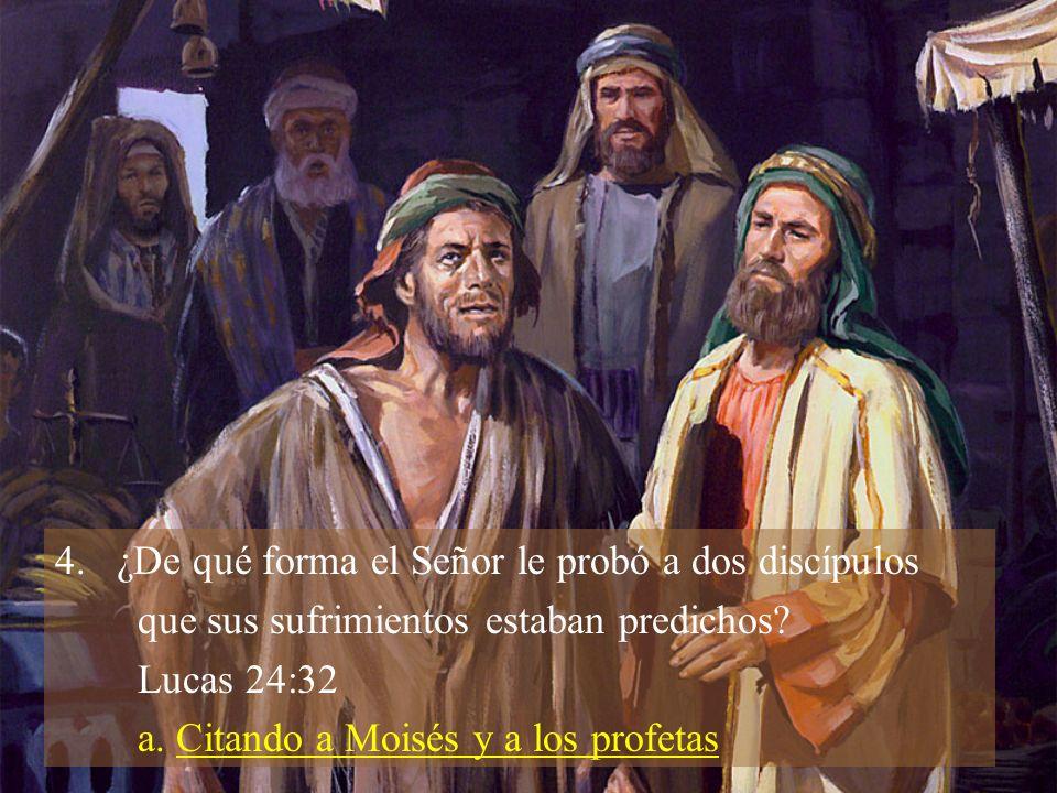 ¿De qué forma el Señor le probó a dos discípulos