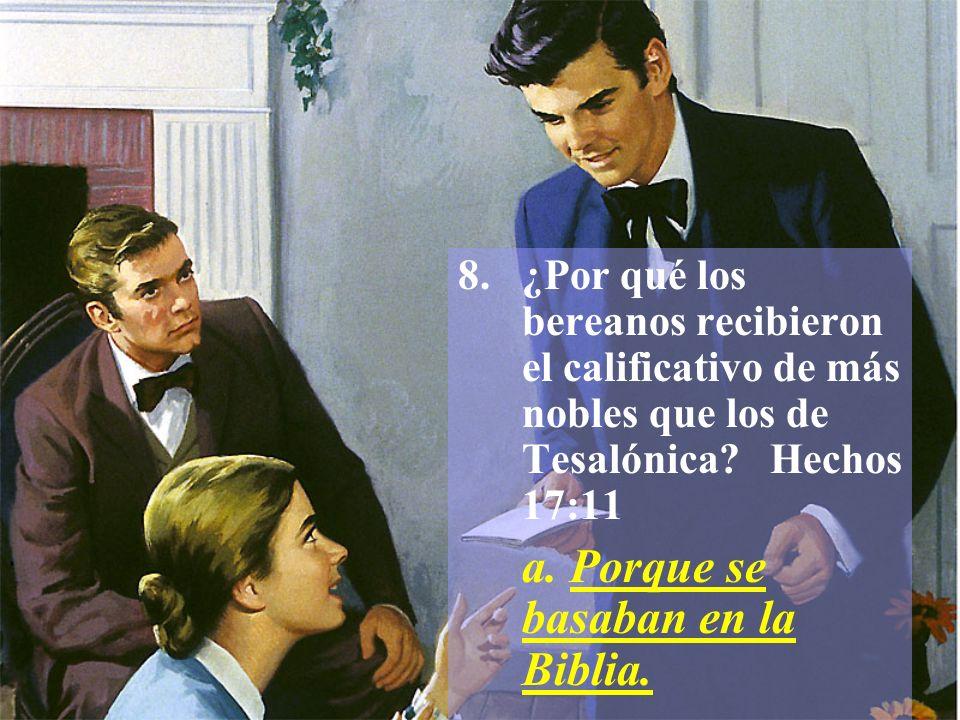 ¿Por qué los bereanos recibieron el calificativo de más nobles que los de Tesalónica Hechos 17:11