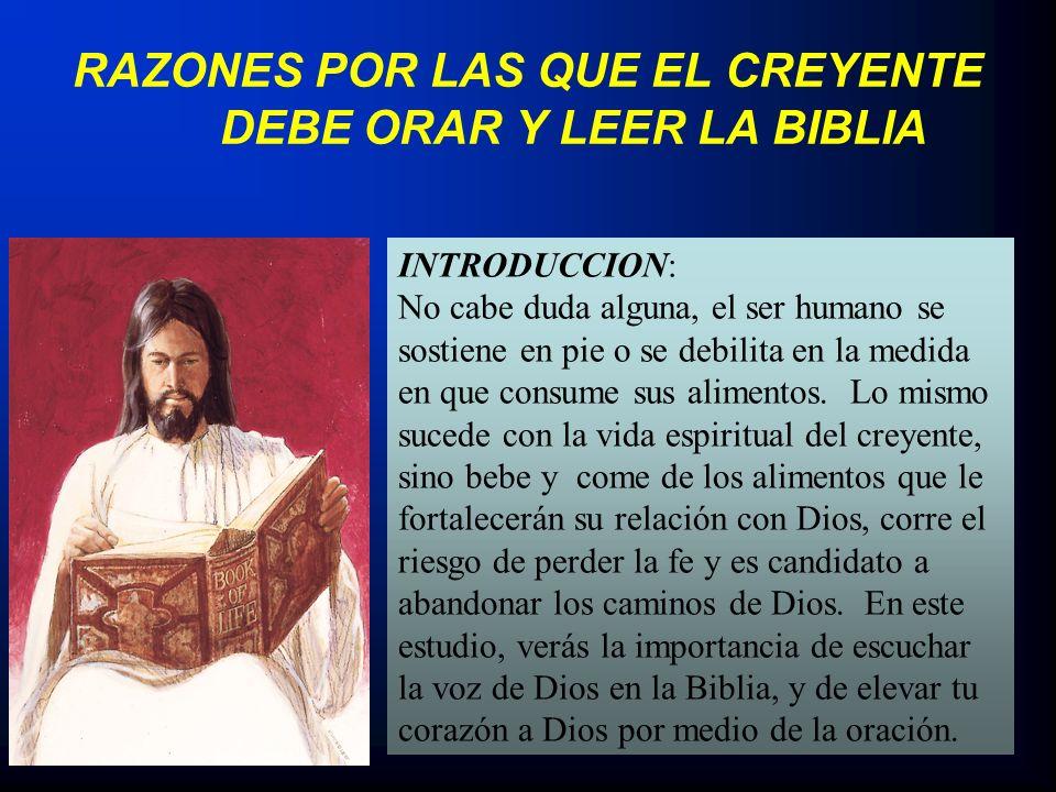 RAZONES POR LAS QUE EL CREYENTE DEBE ORAR Y LEER LA BIBLIA