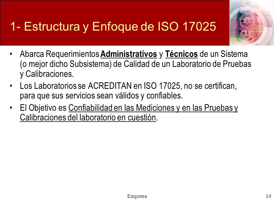 1- Estructura y Enfoque de ISO 17025