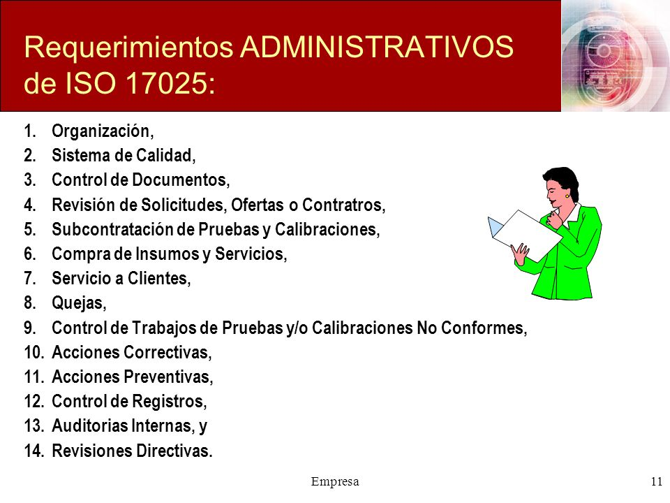Requerimientos ADMINISTRATIVOS de ISO 17025: