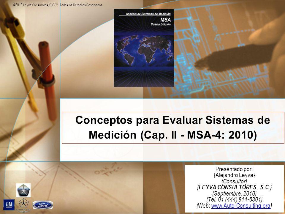 Conceptos para Evaluar Sistemas de Medición (Cap. II - MSA-4: 2010)