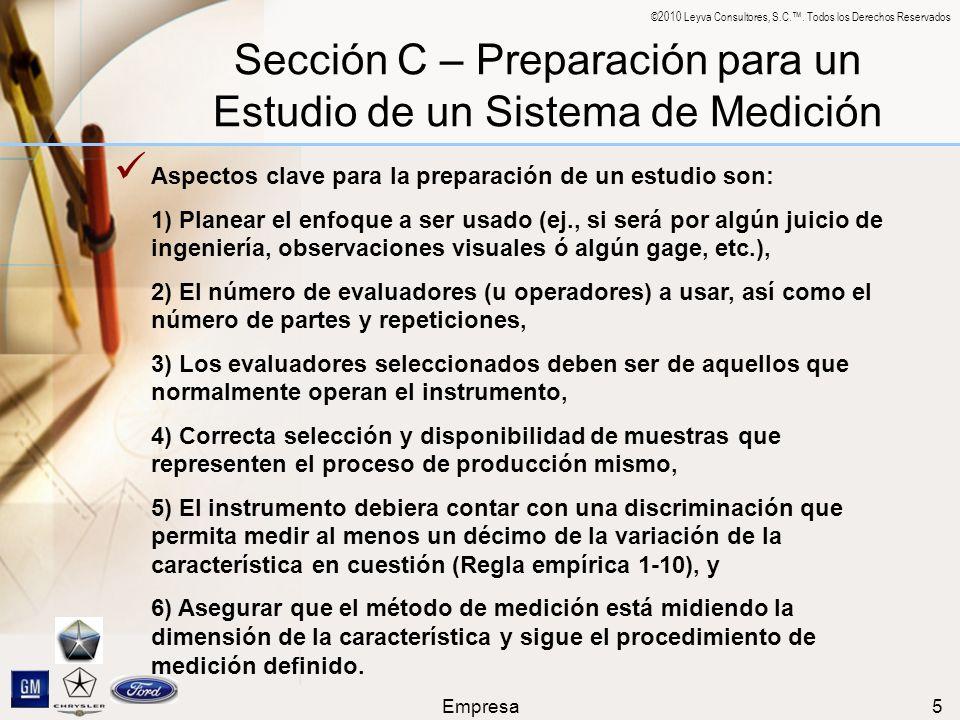 Sección C – Preparación para un Estudio de un Sistema de Medición