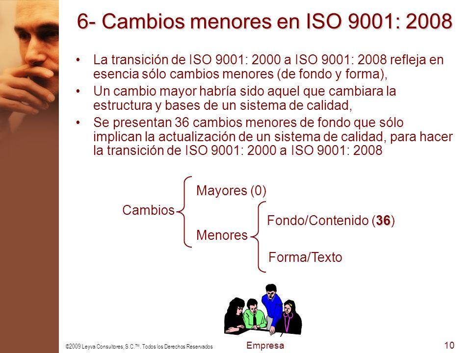 6- Cambios menores en ISO 9001: 2008