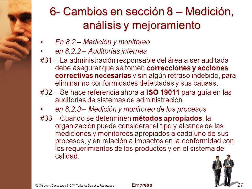 6- Cambios en sección 8 – Medición, análisis y mejoramiento