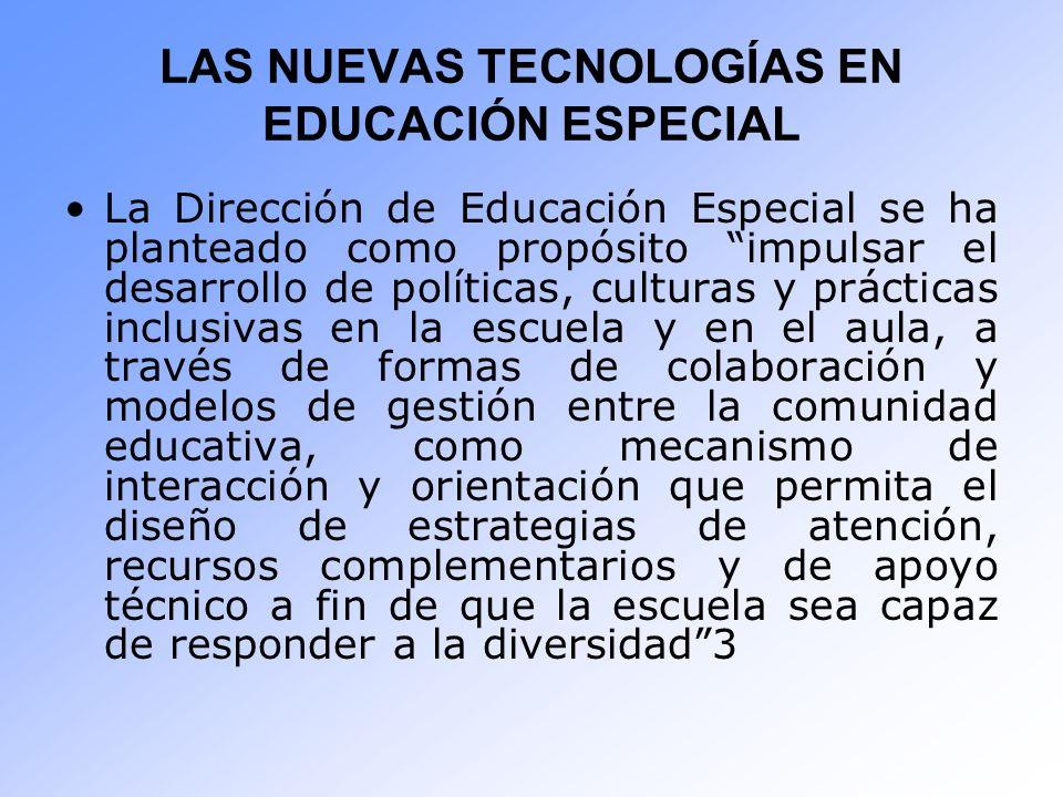 LAS NUEVAS TECNOLOGÍAS EN EDUCACIÓN ESPECIAL