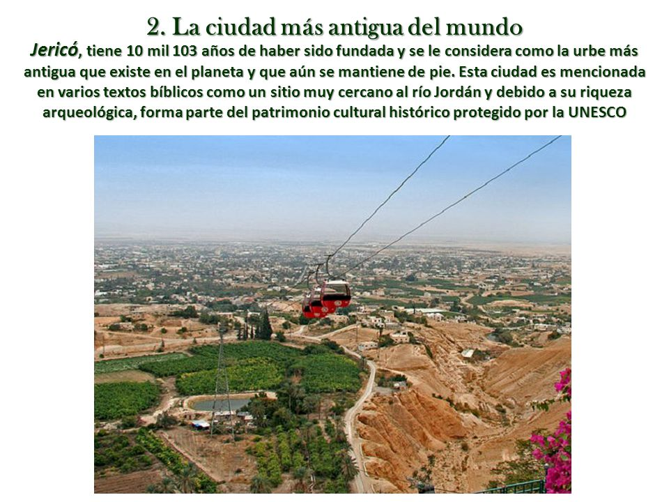 2. La ciudad más antigua del mundo