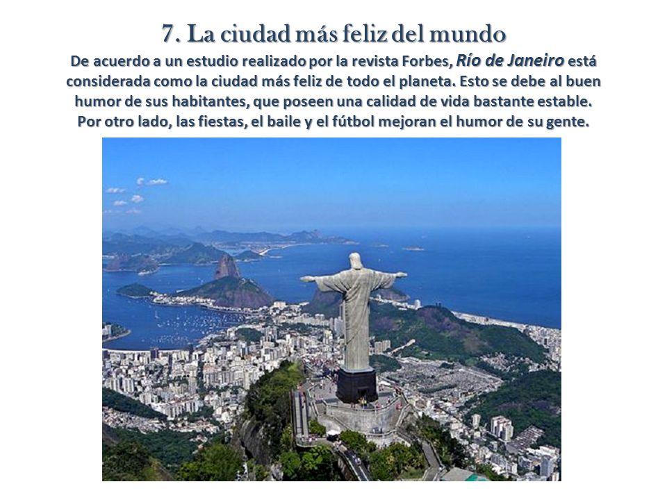 7. La ciudad más feliz del mundo