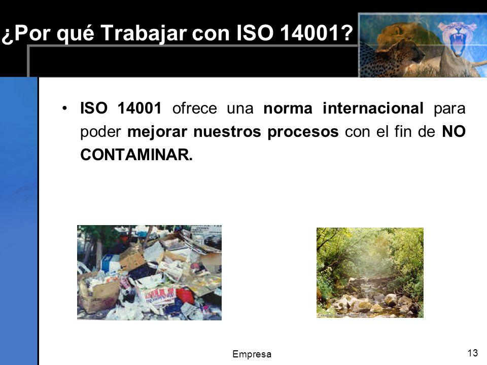¿Por qué Trabajar con ISO 14001