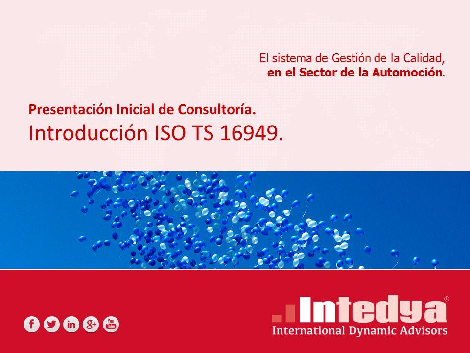 Introducción ISO TS 16949. Presentación Inicial de Consultoría.
