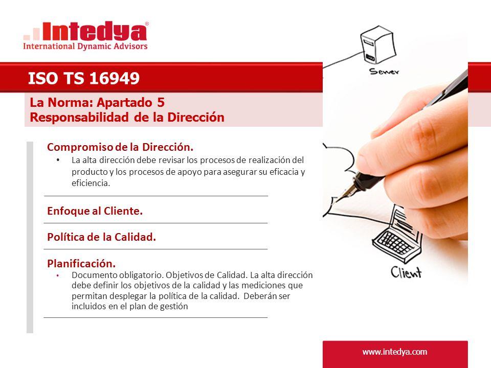 ISO TS 16949 La Norma: Apartado 5 Responsabilidad de la Dirección