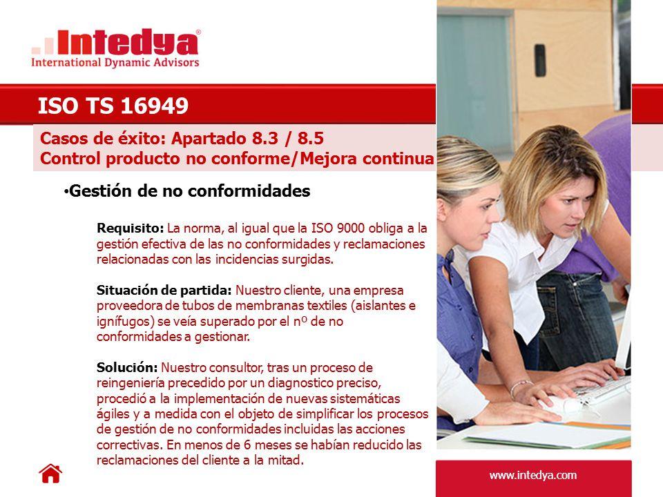 ISO TS 16949 Casos de éxito: Apartado 8.3 / 8.5