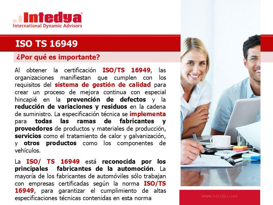 ISO TS 16949 ¿Por qué es importante