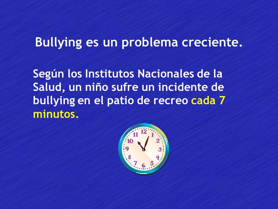 Bullying es un problema creciente.