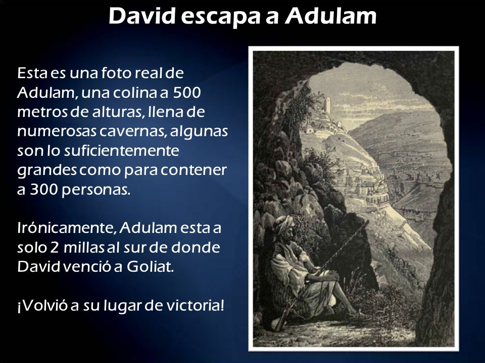 David escapa a Adulam