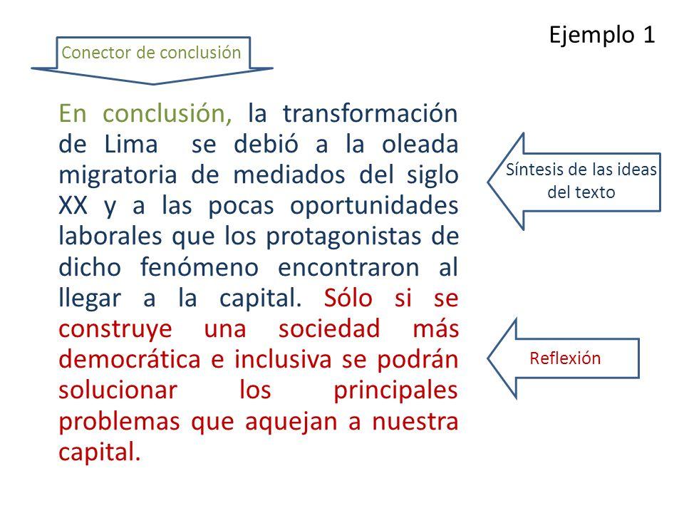 Ejemplo 1 Conector de conclusión.